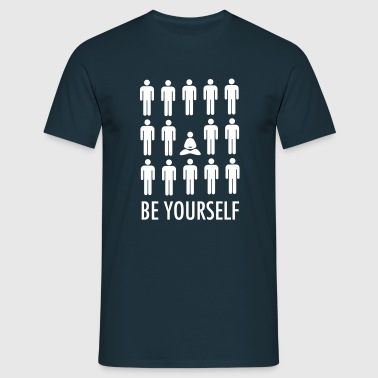 Be Yourself (Meditation) - T-shirt Homme
