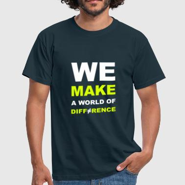 WE MAKE A WORLD OF DIFFERENCE 2 - T-shirt Homme