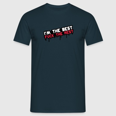 Fuck The Rest - Männer T-Shirt