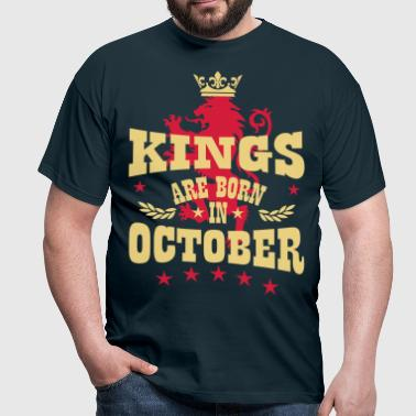 Kings are born in October King Crown Lion Hero - Männer T-Shirt