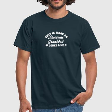 this is what an awesome granddad looks l - Mannen T-shirt