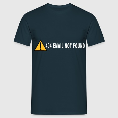 email not found - Männer T-Shirt