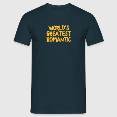 worlds greatest romantic - T-shirt Homme