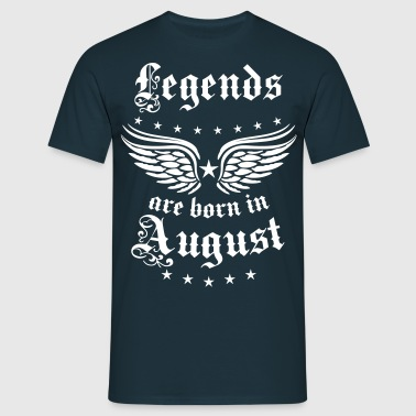 08 Legends are born in August Birthday Geburtstag - Männer T-Shirt