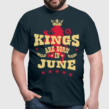 Kings are born in June King Crown Lion Hero - Männer T-Shirt