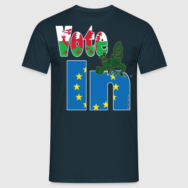 Wales Vote In (Remain) EU - StrongerIn - Men's T-Shirt