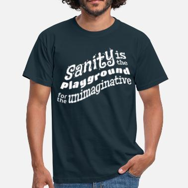 Sanity - Men's T-Shirt