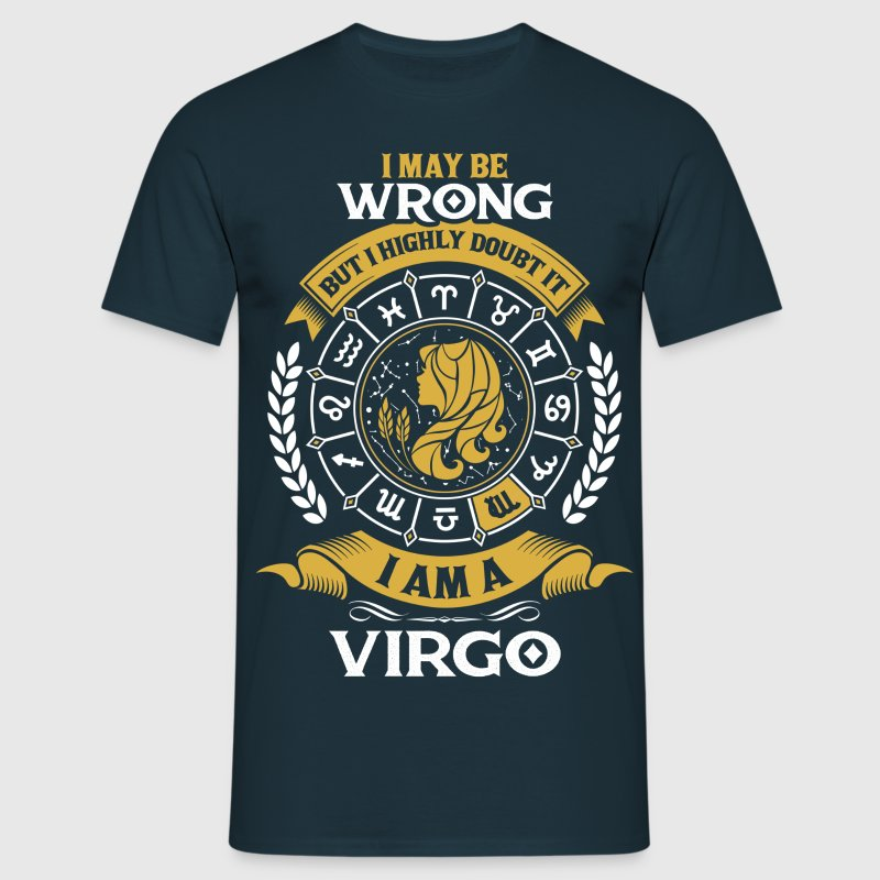 ......I Am A Virgo - Men's T-Shirt
