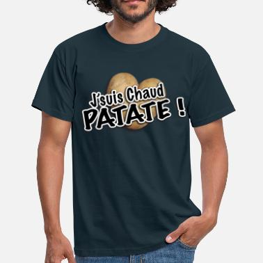 Patate chaud patate - T-shirt Homme