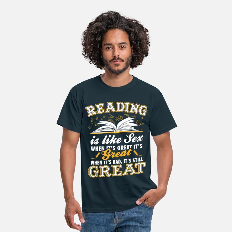 Reading T-Shirts - Reading Is Like Sex - Men's T-Shirt navy