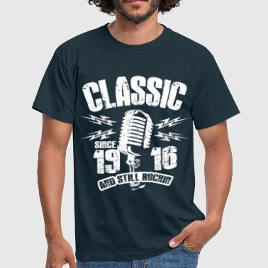 1916 And Still Rockin - Männer T-Shirt