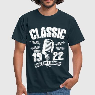 1922 And Still Rockin - Männer T-Shirt