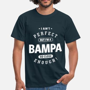 Bampa Perfect Bampa - Men's T-Shirt