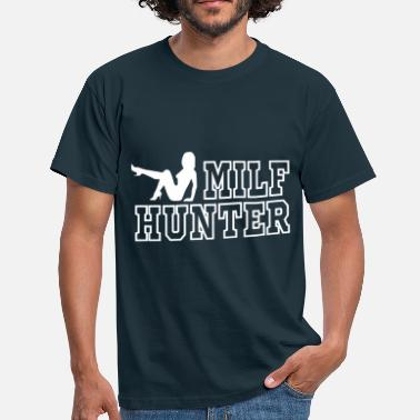Erotic Hunter Millf Hunter - Men's T-Shirt