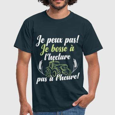 Je bosse à l'hectare - T-shirt Homme