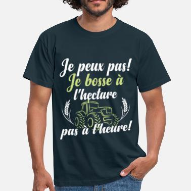 Agriculture Je bosse à l'hectare - T-shirt Homme