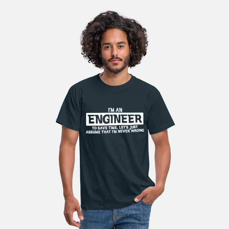 Engineer T-Shirts - I'M ENGINEER NEVER WRONG - Men's T-Shirt navy