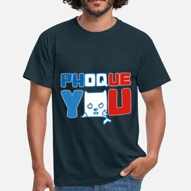 Fuck France France bleu blanc rouge Humour Fuck Phoque You - T-shirt Homme
