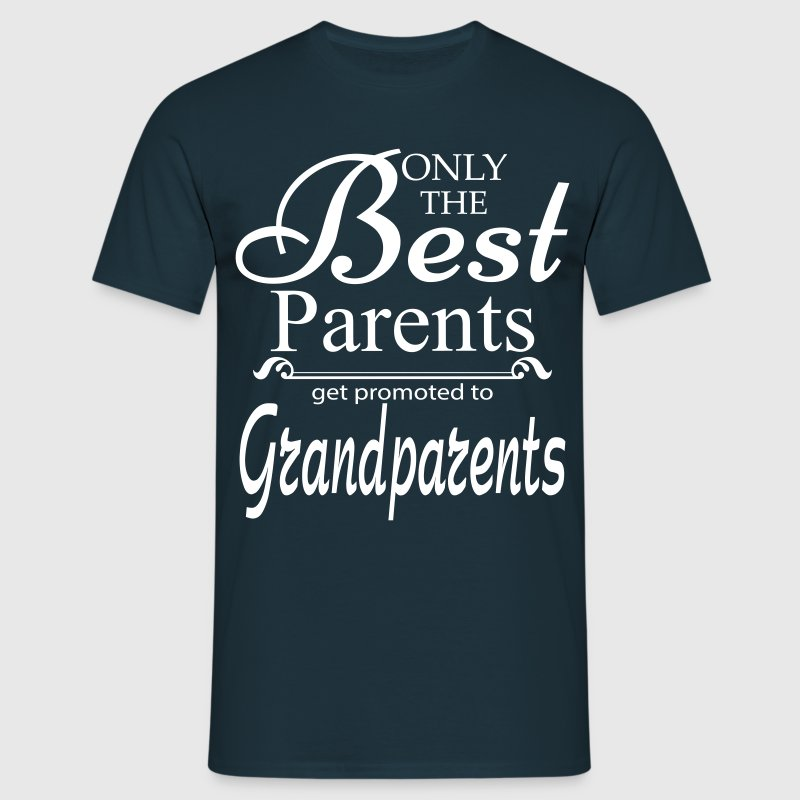 The Best Parents Get Promoted to Grandparents - Men's T-Shirt