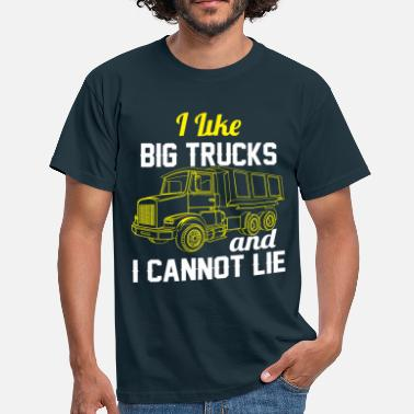 Pilot Truck Driver I Like Big Trucks & I Cannot Lie - Men's T-Shirt