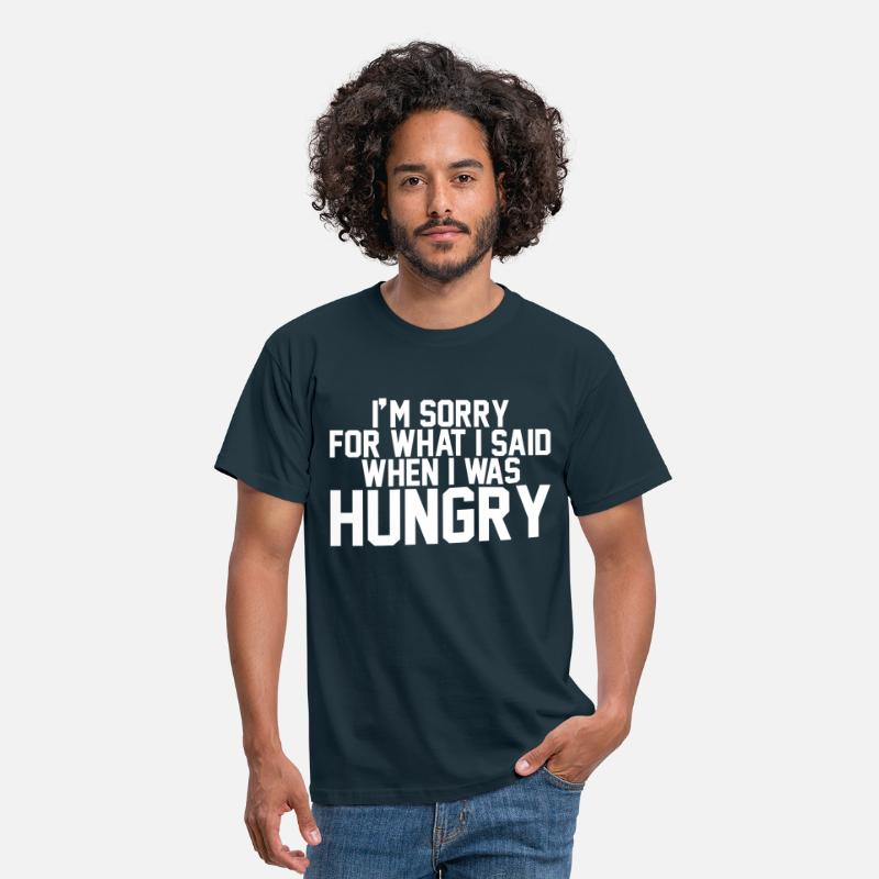 Im Sorry For What T-shirts - I'm sorry for what I said when I was hungry - T-shirt herr marinblå