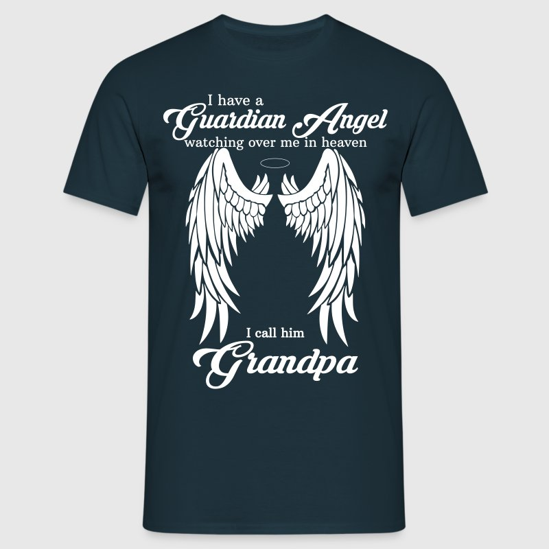 My Grandpa Is My Guardian Angel she Watches Over  - Men's T-Shirt