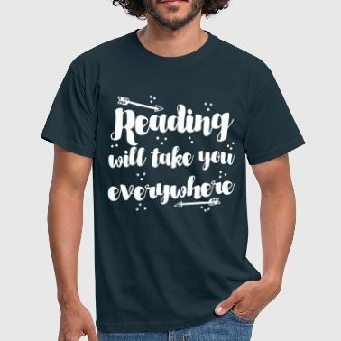 Reading reading will take you everywhere with arrow - Men's T-Shirt
