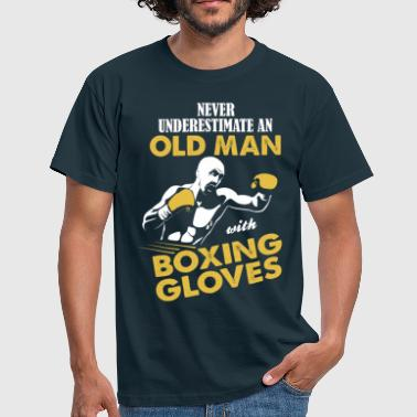 Boxing Glove Never Underestimate An Old Man With Boxing Gloves - Men's T-Shirt