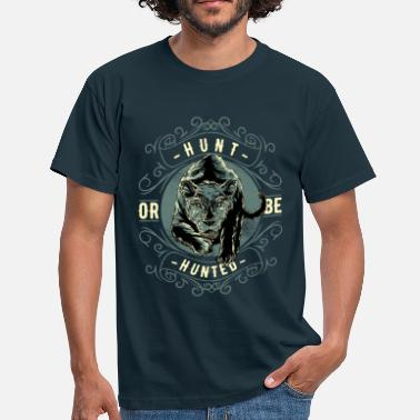 Hunt HUNT OR BE HUNTED #4 - Männer T-Shirt