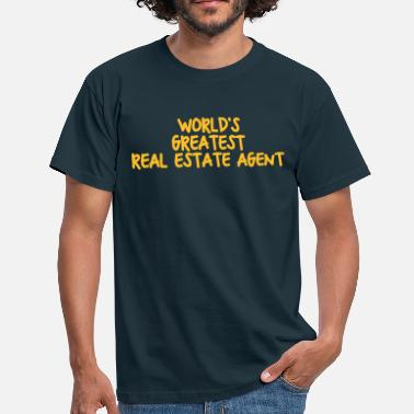Real World worlds greatest real estate agent - Men's T-Shirt