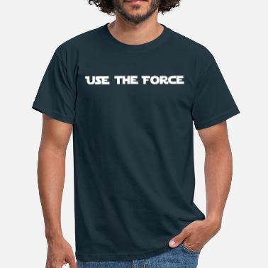 The Force USE THE FORCE - STAR WAR - T-shirt Homme