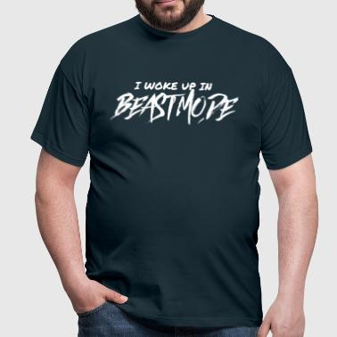 I WOKE UP IN BEASTM0DE - Men's T-Shirt