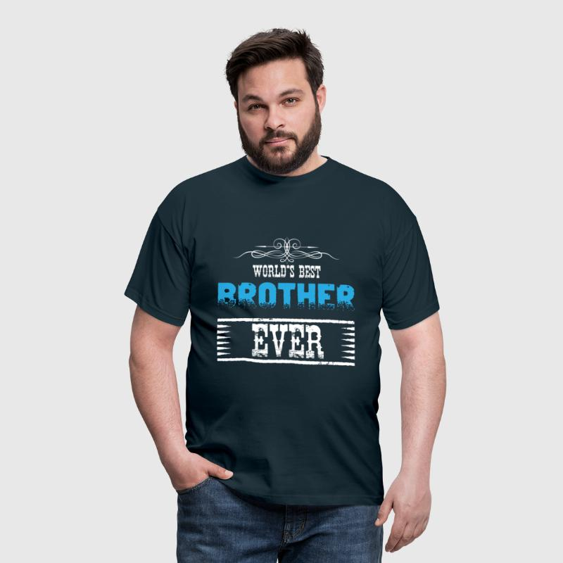 World's Best Brother Ever - Men's T-Shirt