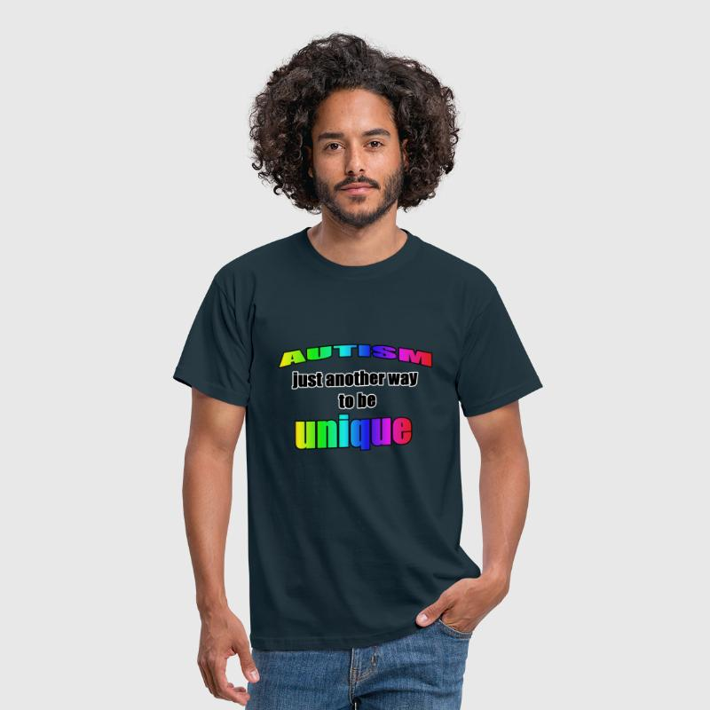 Autism - Just another way to be Unique - Men's T-Shirt
