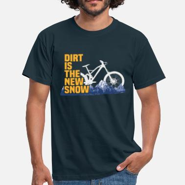 Dirt is the new snow 3c - T-shirt Homme
