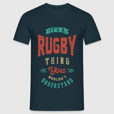 It's a Rugby Thing | T-shirt - Men's T-Shirt