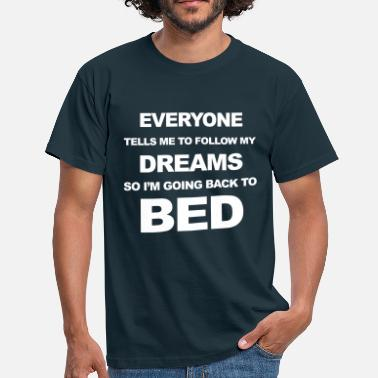 Bed Bed - Men's T-Shirt