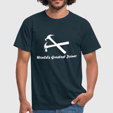World's Greatest Joiner - Men's T-Shirt