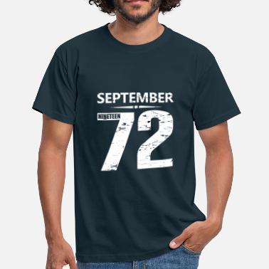 Year Of Birth September 1972 Jersey Number - Men's T-Shirt