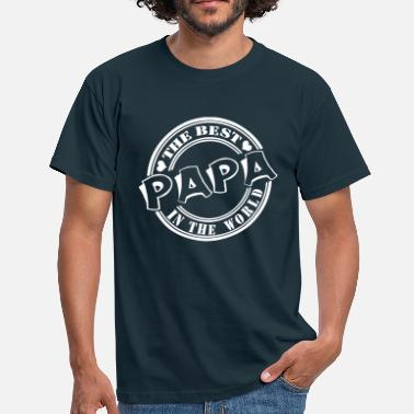 Vatertagsgeschenk Papa The best in the worl - Männer T-Shirt