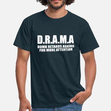 Domme domme vertragers - Mannen T-shirt