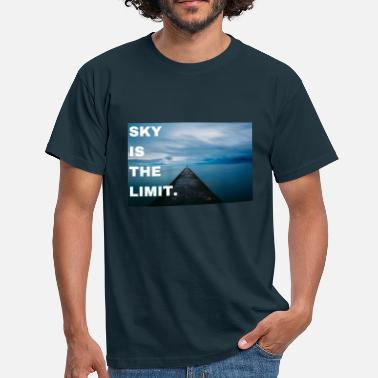 Shut The Fuck Up Sky is the limit. never give up, stay motivated. - Männer T-Shirt