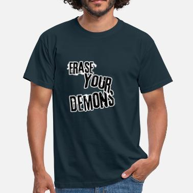 Carry On Erase you re demons - Men's T-Shirt