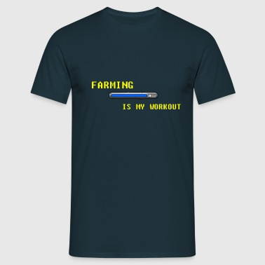 Famring is my work out - Men's T-Shirt