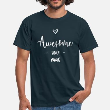 Awesome Since Awesome since 1948 - Männer T-Shirt