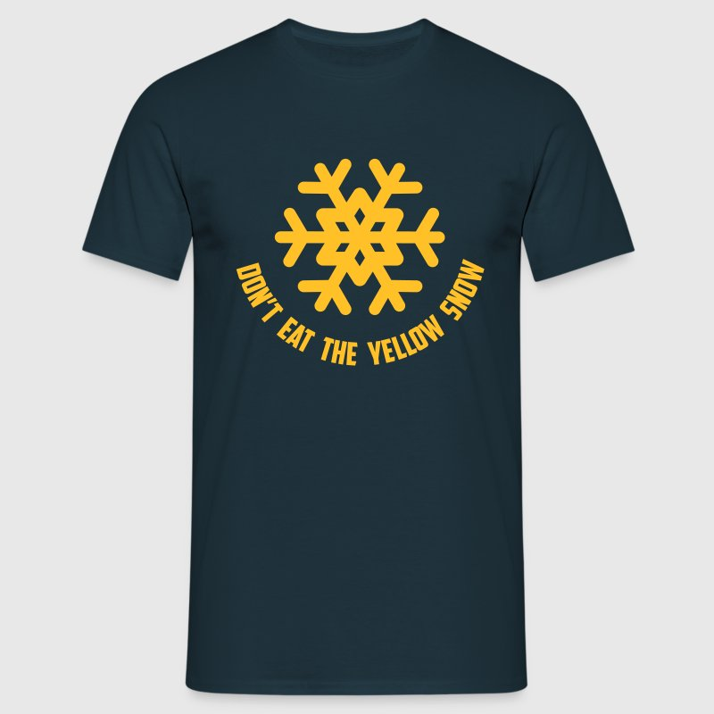 don't eat the yellow snow - Mannen T-shirt