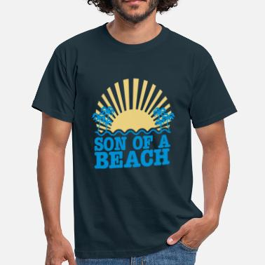 Son Of A Beach son of a beach - Männer T-Shirt