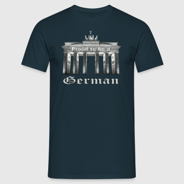 Proud to be a German - Stolzer Deutscher - Männer T-Shirt