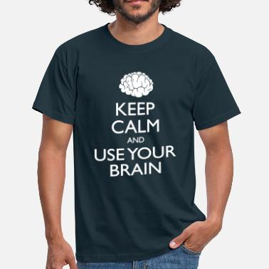 Use Your Brain Use Your Brain - Männer T-Shirt