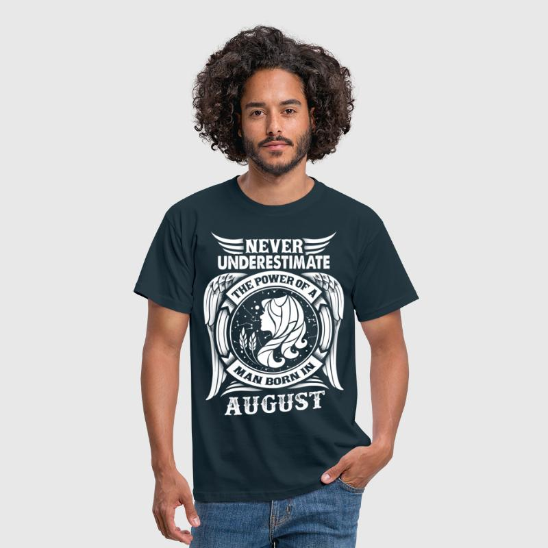 ...Power Of A Man Born In August, Virgo Sign - Men's T-Shirt